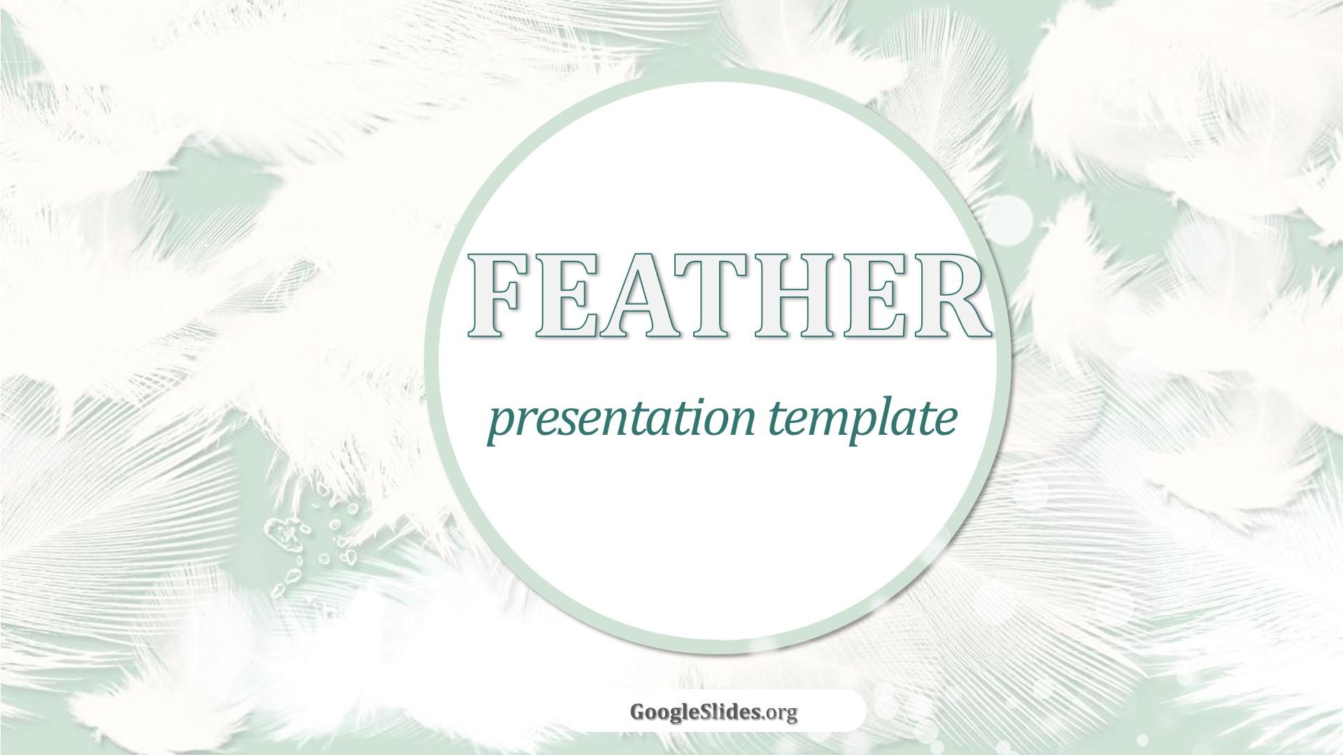Feather Slides Presentation