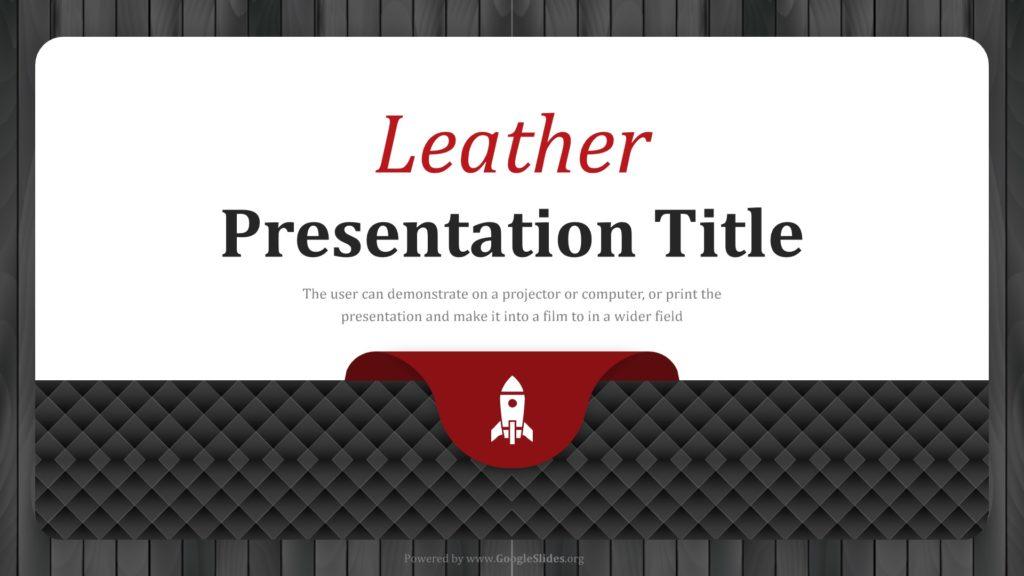Leather Presentation