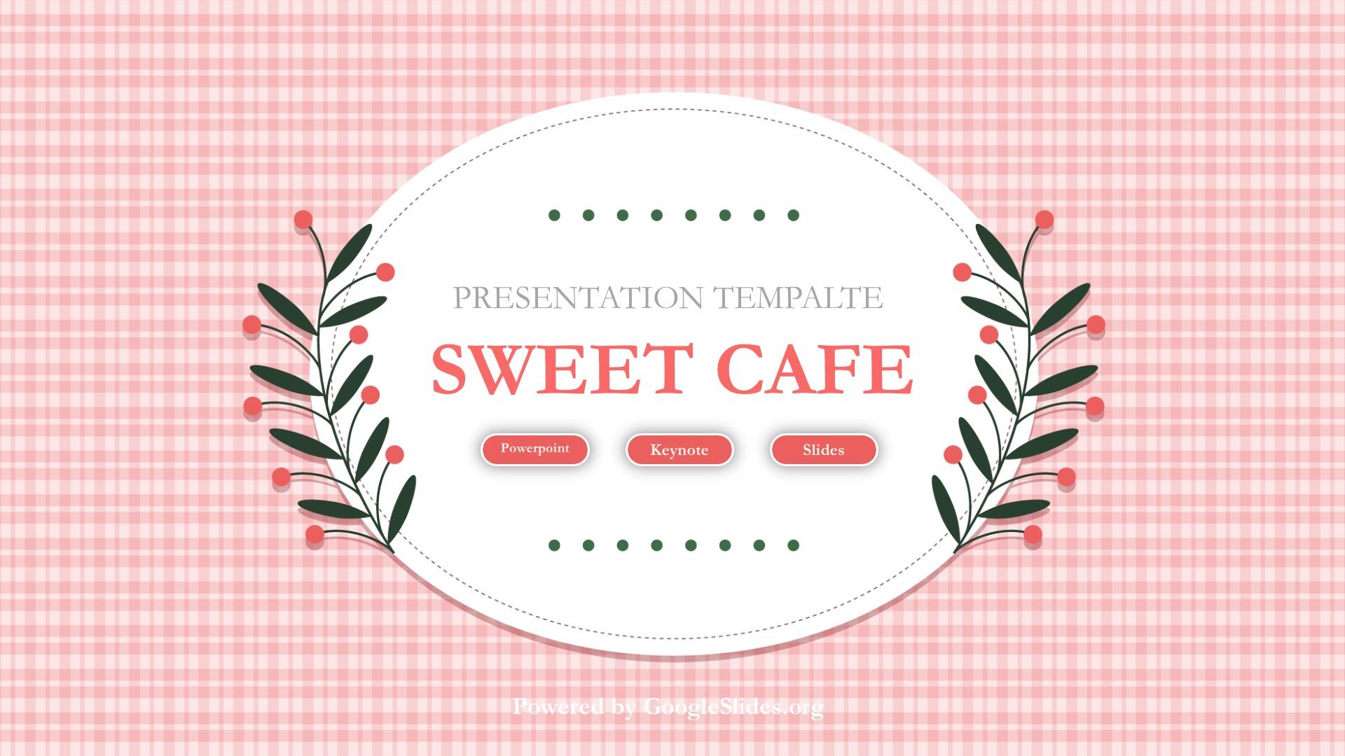 Sweet Cafe Presentation