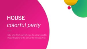 House Colorful Party