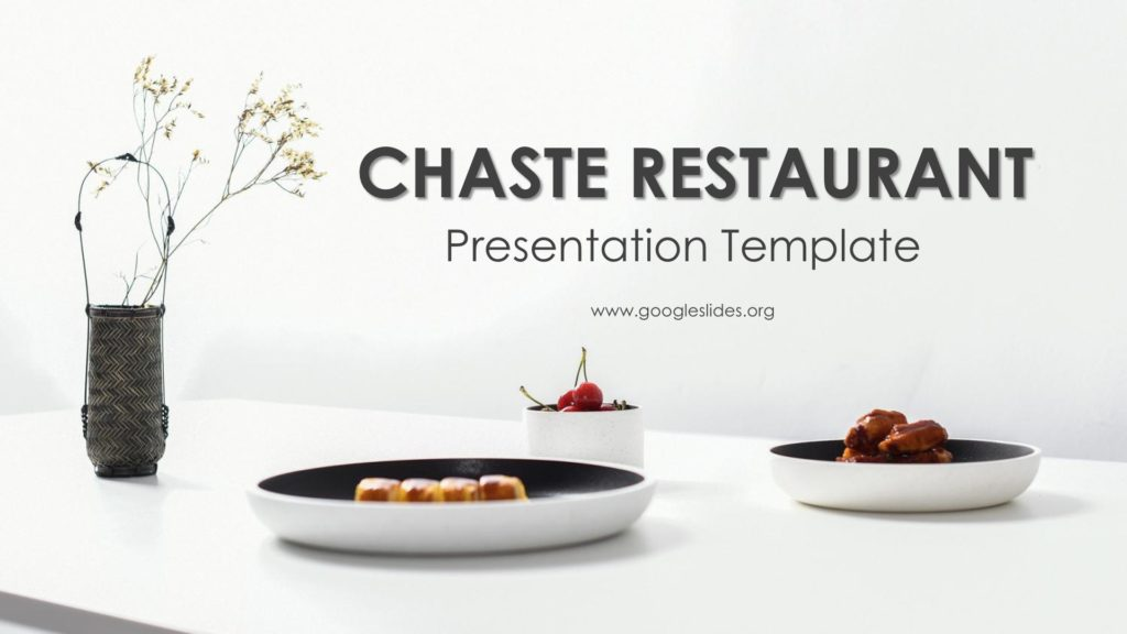 Chaste Restaurant Presentation