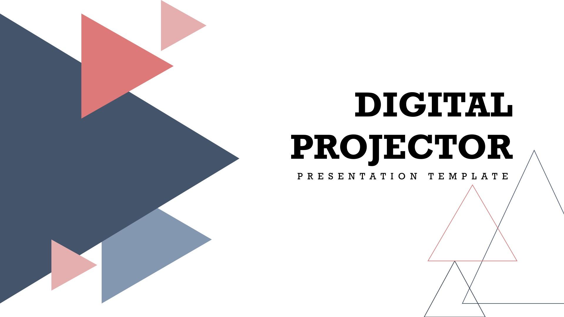 Digital Projector Google Slides